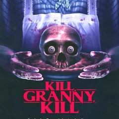 Kill, Granny, Kill [FILM REVIEW]