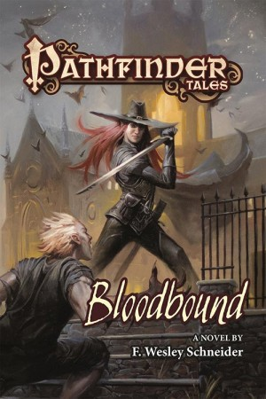 Bloodbound is the new novel by Paizo's Wes Schneider.