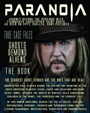 Christopher Saint Booth's first book describing his work in the paranormal field.