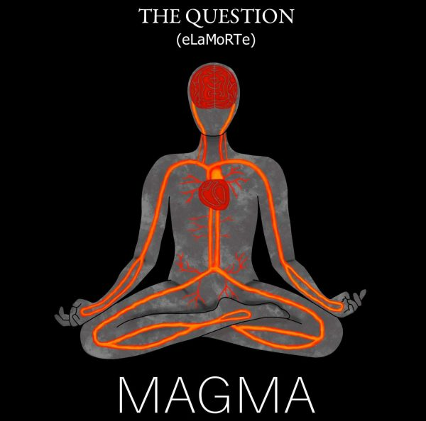 MAGMA by The Question (eLaMoRTe)