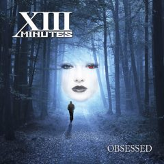 XIII Minutes: Obsessed [ALBUM REVIEW]